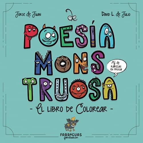 De Poesía Monstruosa Libro de Colorear: Para colorear monstruos leyendo poesía