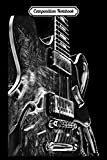 Composition Notebook: Electic Guitar Black and White Art Design Rock Blues Metal  Journal/Notebook Blank Lined Ruled 6x9 100 Pages