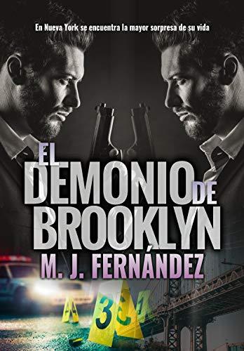 El Demonio de Brooklyn: (Ryan y Bradbury 01) Novela policíaca en español eBook: Fernández, M.J.: Amazon.es: Tienda Kindle