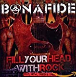 Fill Your Head With Rock -