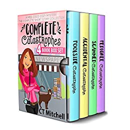 Complete Catastrophes: A Miss Coco Cozy Mystery: The Complete Collection: 4 Book Box Set by [C T Mitchell]