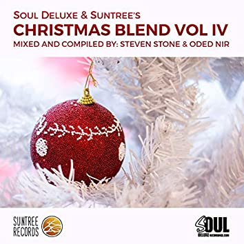 Soul Deluxe & Suntree's Christmas Blend Vol. 4