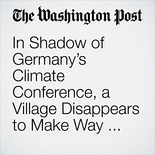 In Shadow of Germany's Climate Conference, a Village Disappears to Make Way for Coal copertina
