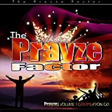 The Prayze Factor, Vol. 1