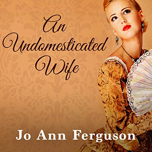 An Undomesticated Wife audiobook cover art