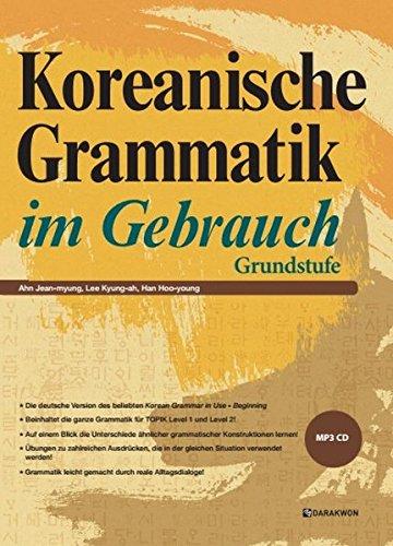 Koreanische Grammatik im Gebrauch: Grundstufe
