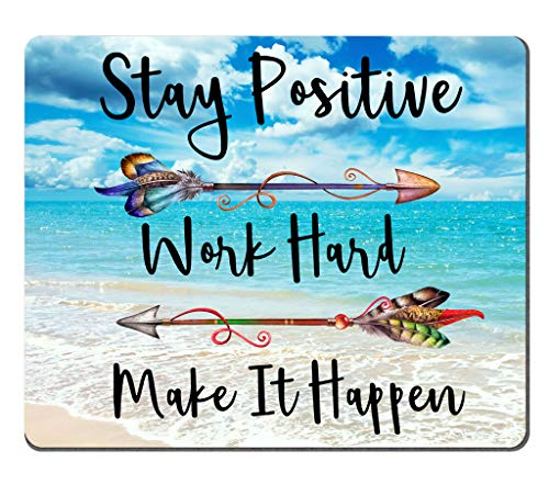 Amcove Beaches Sunny Day Mouse pad,Stay Positive Work Hard and Make It Happen Motivational Sign Inspirational Quote Mouse Pad Motivational Quotes for Work