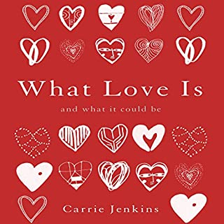What Love Is audiobook cover art