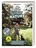 The Great Outdoors – Hello Nature: Kulinarische Abenteuer vor deiner Haustür – vom Gemüsegarten bis zum eigenen Bienenvolk. Mit 85 grandiosen Rezepten