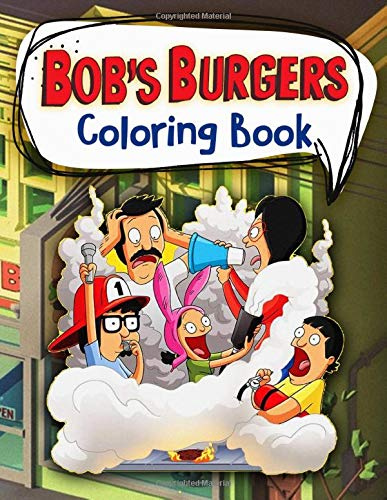 Bob's Burgers Coloring Book: Bobs Burger Anxiety Coloring Books For Adults