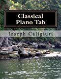 Classical Piano Tab: The Revolutionary Way To Read Piano Music