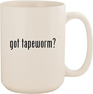 got tapeworm? - White 15oz Ceramic Coffee Mug Cup