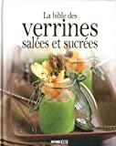 La bible des Verrines salées et sucrées - Esi - 07/12/2012