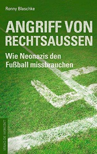 Angriff von Rechtsaußen: Wie Neonazis den Fußball missbrauchen