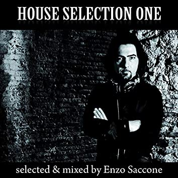House Selection One (Selected & Mixed By Enzo Saccone)