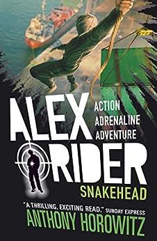 Snakehead (Alex Rider Book 7) by [Anthony Horowitz]