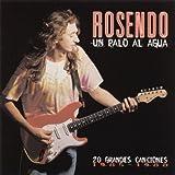 Un Palo Al Agua (20 Grandes Canciones)
