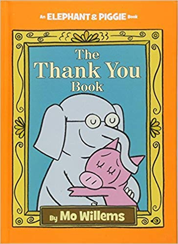 [1423178289] [9781423178286] The Thank You Book (An Elephant and Piggie Book)- Hardcover