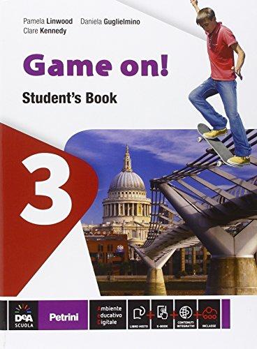 Game on! Students book. Vol. 3. con eBook e DVD [Lingua inglese]