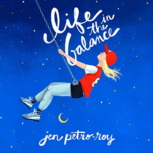 Life in the Balance Audiobook By Jen Petro-Roy cover art