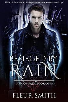 Besieged by Rain (Son of Rain Book 1) by [Fleur Smith]