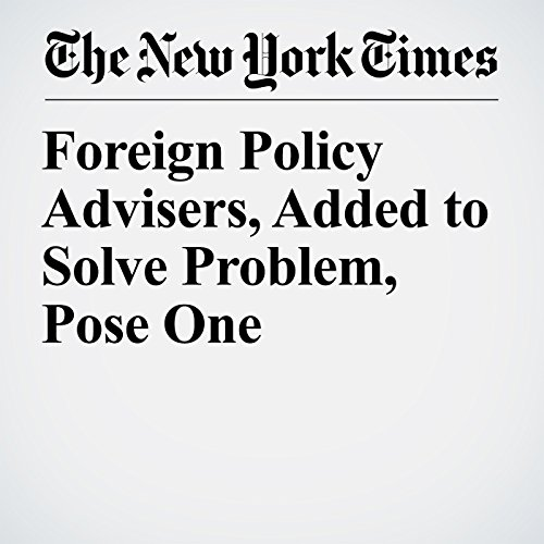 Foreign Policy Advisers, Added to Solve Problem, Pose One copertina