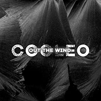 Out the Wind
