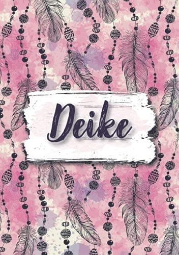 Deike: Notizbuch A5 | Personalisierter vorname Deike | Geburtstagsgeschenk für Frau, Mutter, Schwester, Tochter ... | Design: Boho federn | 120 Seiten liniert, Kleinformat A5 (14,8 x 21 cm)