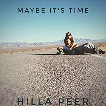 Maybe It's Time (Acoustic)
