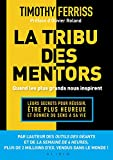 La tribu des mentors, quand les plus grands nous inspirent - Format Kindle - 18,99 €