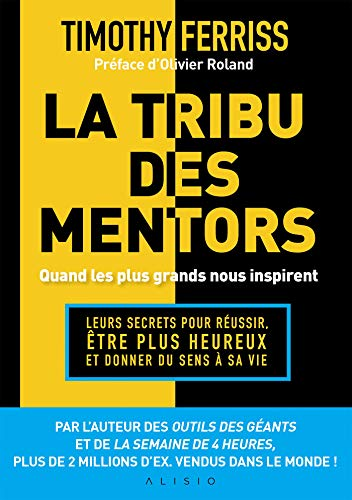 La tribu des mentors, quand les plus grands nous inspirent (French Edition)