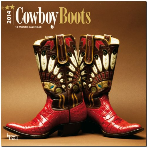 Cowboy Boots 2014 - Cowboystiefel: Original BrownTrout-Kalender [Mehrsprachig] [Kalender]