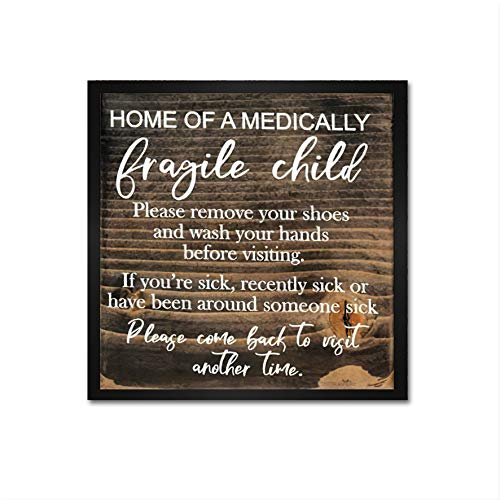 EricauBird Home of a Medically Fragile Child Wood Sign, Decorative Home Wall Art, Framed Sign for Home Wedding Party Farmhouse, Personalized Housewarming Gift, 12x12