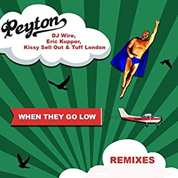 When They Go Low (Remixes)