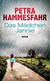 Das Mädchen Jannie: Roman