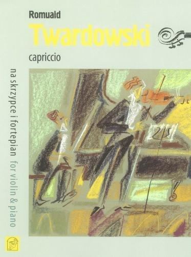 Twardowski Capriccio Violine und Klavier