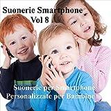 Suonerie per smarphone personalizzate per bambine, Vol. 8