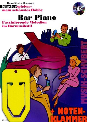 Bar Piano (+CD) incl. praktische muziekklem - fascinerende melodieën in barmuziek stijl - De populaire speelband voor school