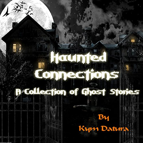 Haunted Connections audiobook cover art