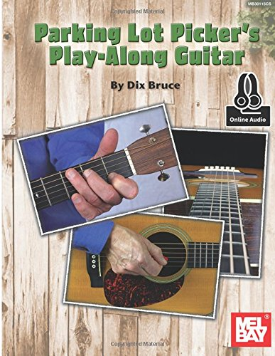 Parking Lot Picker's Play-Along: Guitar