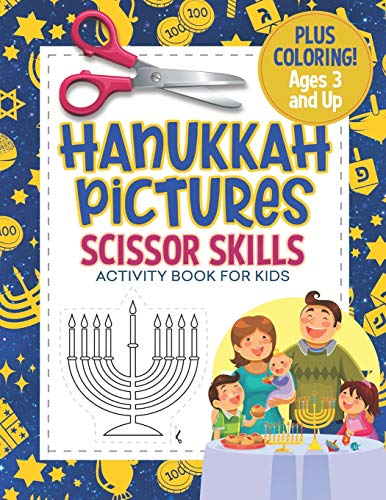Hanukkah Pictures Scissor Skills Activity Book For Kids: Coloring and Cutting Practice for Preschool Ages 3-5