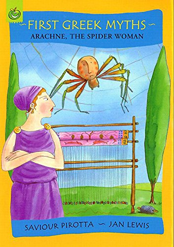 Arachne, the Spider Woman (First Greek Myths)