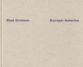 Paul Graham: Europe, America