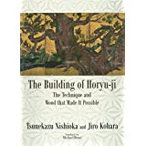 The Building of Horyu-ji (JAPAN LIBRARY) (English Edition)