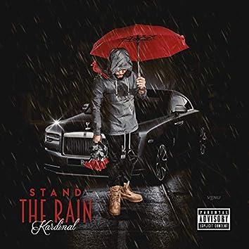 Stand the Rain