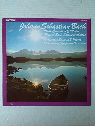 Violin Concerto In E Major / Orchestral Suite In B Minor