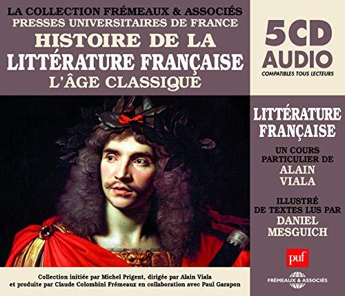 Histoire de la Littérature Française : l'Age Classique