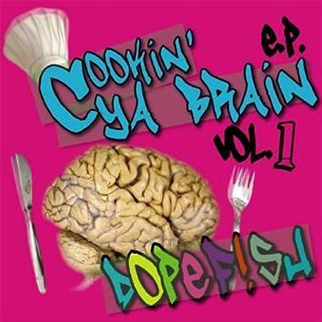 Cookin' Ya Brain EP vol.1