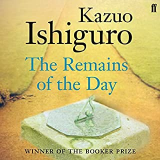 The Remains of the Day                   Written by:                                                                                                                                 Kazuo Ishiguro                               Narrated by:                                                                                                                                 Dominic West                      Length: 7 hrs and 5 mins     12 ratings     Overall 4.4
