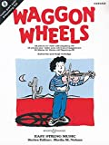 Waggon Wheels: 26 Stücke. Violine. Ausgabe mit CD. (Easy String Music)